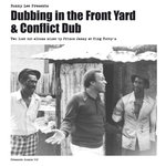 Dubbing In The Front Yard & Conflict Dub (Version)
