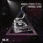 Minimal Djing Vol 25