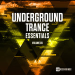 Underground Trance Essentials Vol 05