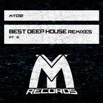 Best Deep House: Remixes Part 2