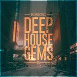 Silk Music Presents Deep House Gems 01