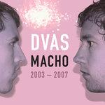 Macho 2003 - 2007