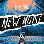Dim Mak Presents New Noise Vol 12