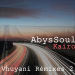Vhuyani (Remixes 2)