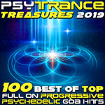 Psy Trance Treasures 2019 - 100 Best Of Top Full-on, Progressive & Psychedelic Goa Hits
