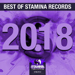 Best Of Stamina Records 2018 (unmixed tracks)