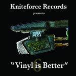Vinyl Is Better Vol 6
