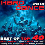 Hard Dance 2019 Best Of Top 40 Electronic Dance Acid Techno Hard House Rave Festival Anthems