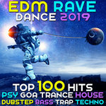EDM Rave Dance 2019 Top 100 Hits Psy Goa Trance House Dubstep Bass Trap Techno