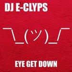 Eye Get Down
