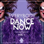 Everybody Dance Now Vol 1