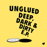 Deep, Dark & Dirty EP