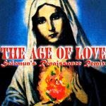 The Age Of Love (Solomun's Renaissance Remix)