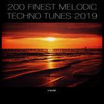 200 Finest Melodic Techno Tunes 2019
