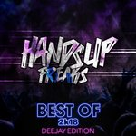 Best Of Hands Up Freaks 2k18