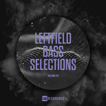 Leftfield Bass Selections Vol 05