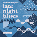 Late Night Blues (Sample Pack WAV/APPLE/LIVE/REASON)