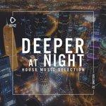 Deeper At Night Vol 32