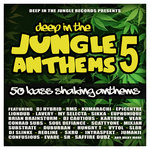 Deep In The Jungle Anthems 5