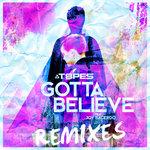 Gotta Believe (Remixes)
