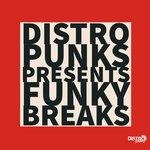 Distro Punks Presents Funky Breaks