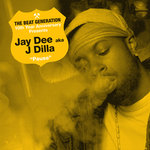The Beat Generation 10th Anniversary Presents/Jay Dee - Pause (Explicit)