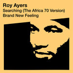 Searching (The Africa 70 Version)/Brand New Feeling