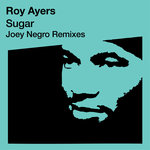 Sugar (Joey Negro Remixes)