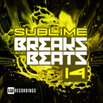 Sublime Breaks & Beats Vol 14