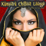 Kamsutra Chillout Lounge - Spicy Sensual India Exotic Music