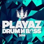 Playaz Drum & Bass 2018