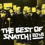 Best Of Snatch! 2018 (Mixed By Soul Speech)