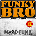 Funky Bro Compilation