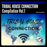Tribal House Connection Vol 1