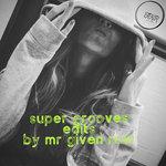 Super Groove Edits