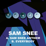 Sam Snee Anthem/Everybody