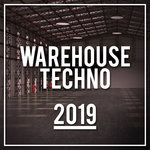 Warehouse Techno 2019