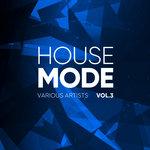 House Mode Vol 3