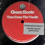 Grass Roots Trax From The Vaults