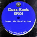 Grass Roots EP001