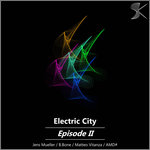 Electric City Episode II