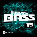 Sublime Bass Vol 15