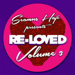 Seamus Haji/Various: Seamus Haji Presents Re Loved Vol 3 (unmixed tracks)