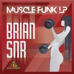 Muscle Funk LP