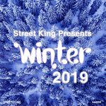 Street King Presents: Winter 2019