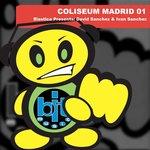Coliseum Madrid 01 (Elastica Presents David Sanchez & Ivan Sanchez)