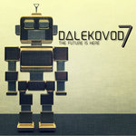Dalekovod 7 - The Future Is Here