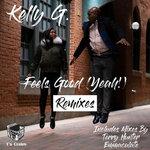 Feels Good (Yeah!) (Remixes)