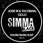 House Music Is EP