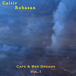Cafe & Bar Dreams Vol 1
